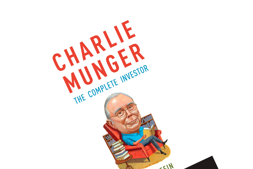 "Book Summary of ""Charlie Munger: The Complete Investor"""